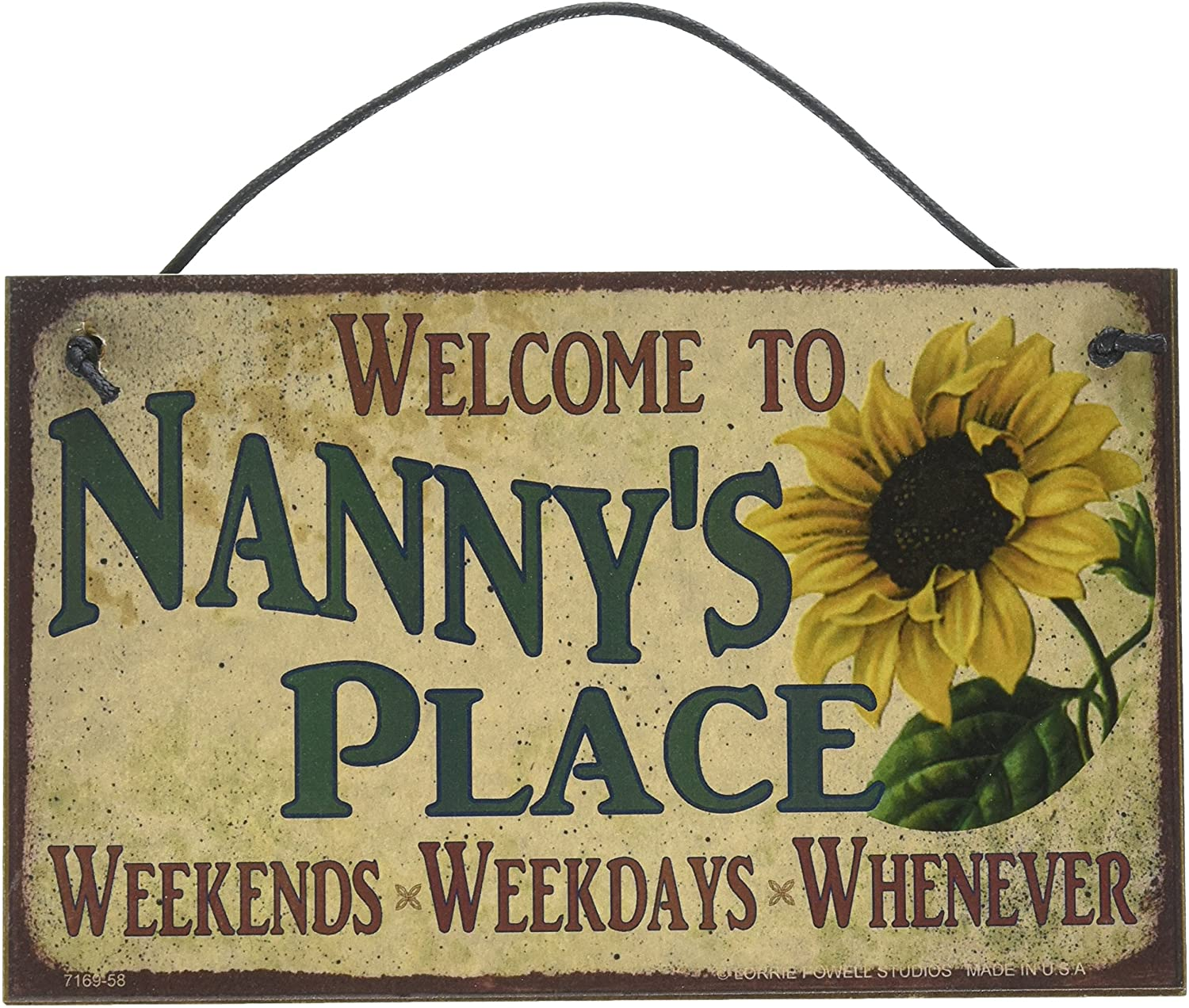 Egbert's Treasures 5x8 Vintage Style Sign with Sunflower Saying Welcome to Nanny's Place Weekends, Weekdays, Whenever Decorative Fun Universal Household Family Signs for Grandma (5x8)