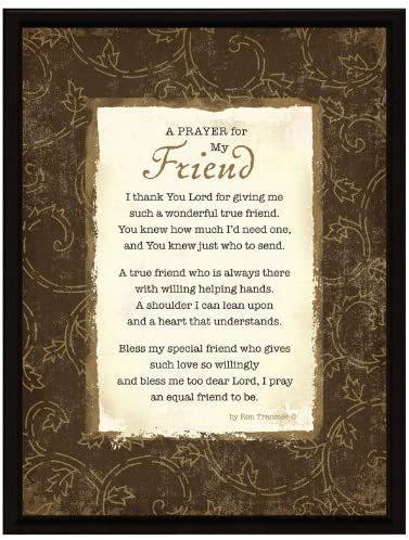 Dexsa Prayer.My Friend Wood Frame Plaque with Easel
