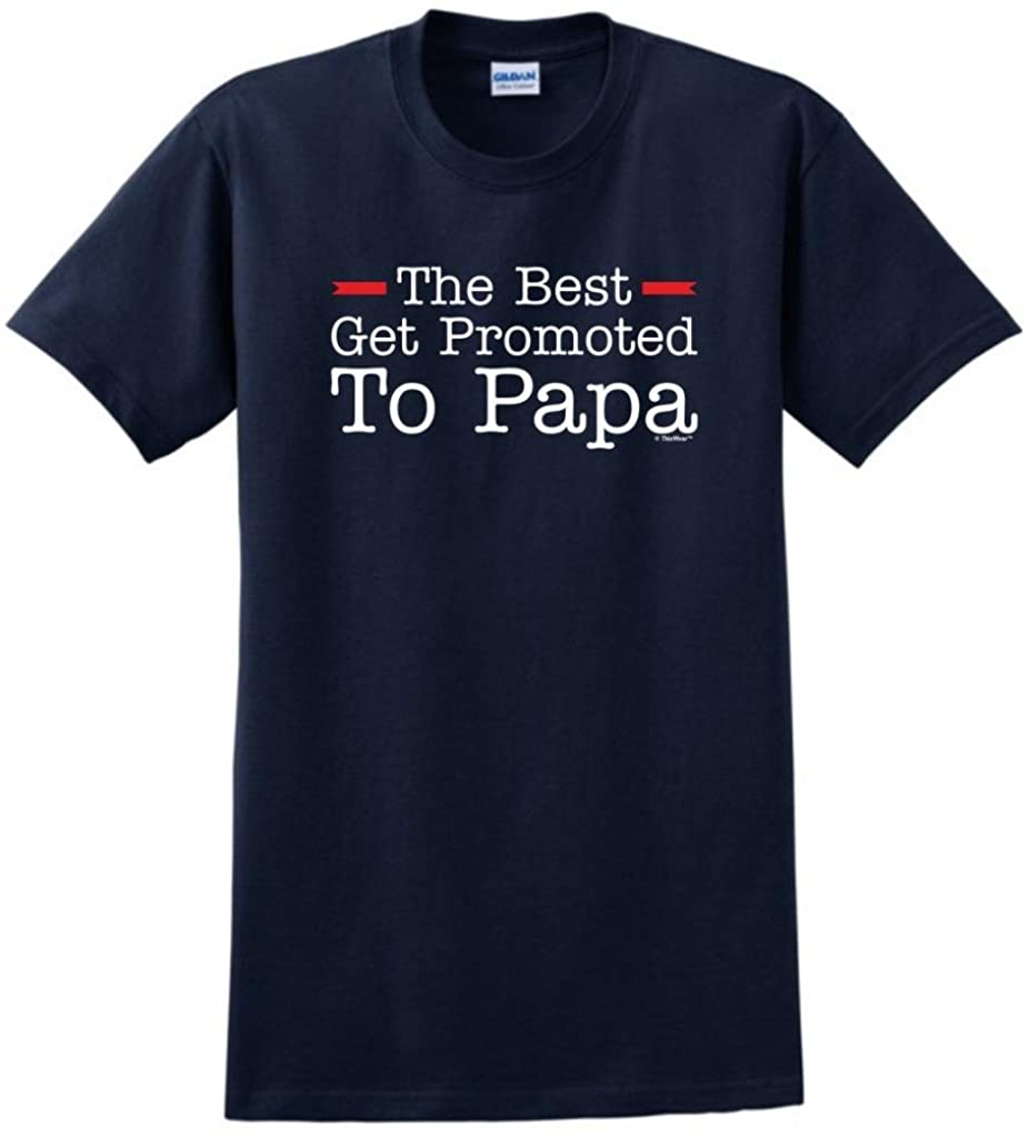 The Best Get Promoted to Papa, New Grandpa Gift T-Shirt