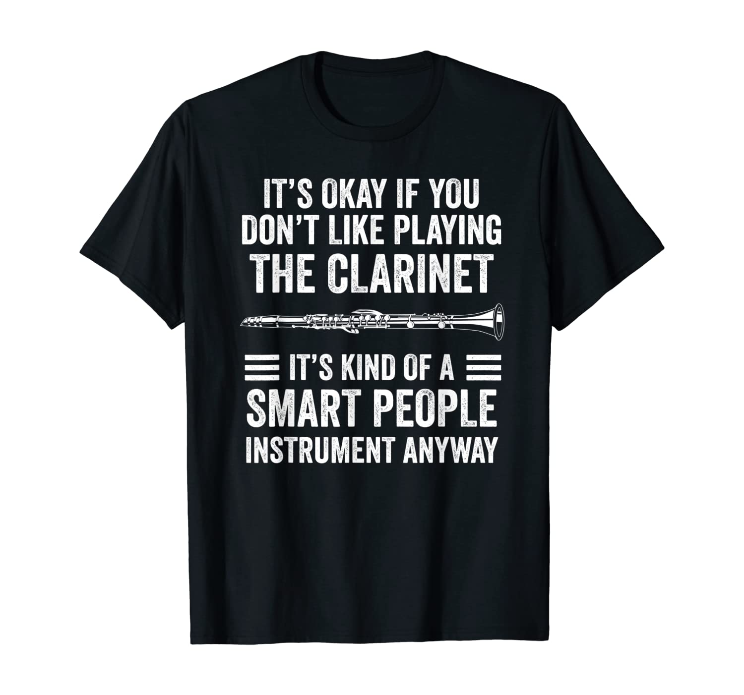 Clarinet Funny Smart Clarinet Player T-Shirt