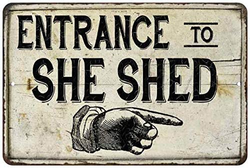 Chico Creek Signs Entrance to SHE SHED Sign Decor Wall Art Lady Cave Decorations Home Women Tin Funny Shack Shes Room Diva Den Gift 8x12 Metal Sign 208120068006