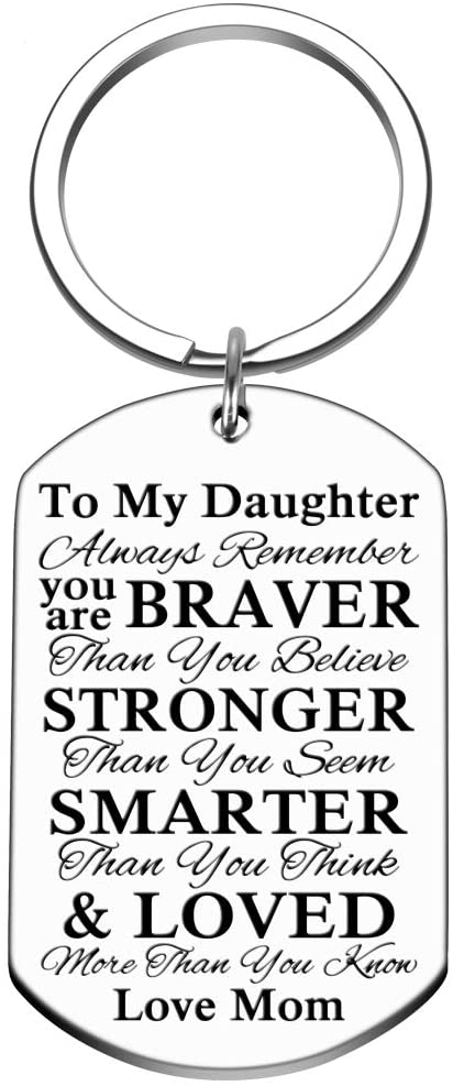Inspirational Encouragement Keychain Gifts to My Son Daughter Always Remember You are Braver Than You Believe Key Ring Charm Birthday Graduation Christmas Gift Mom Dad to Daughter for Boys Teen