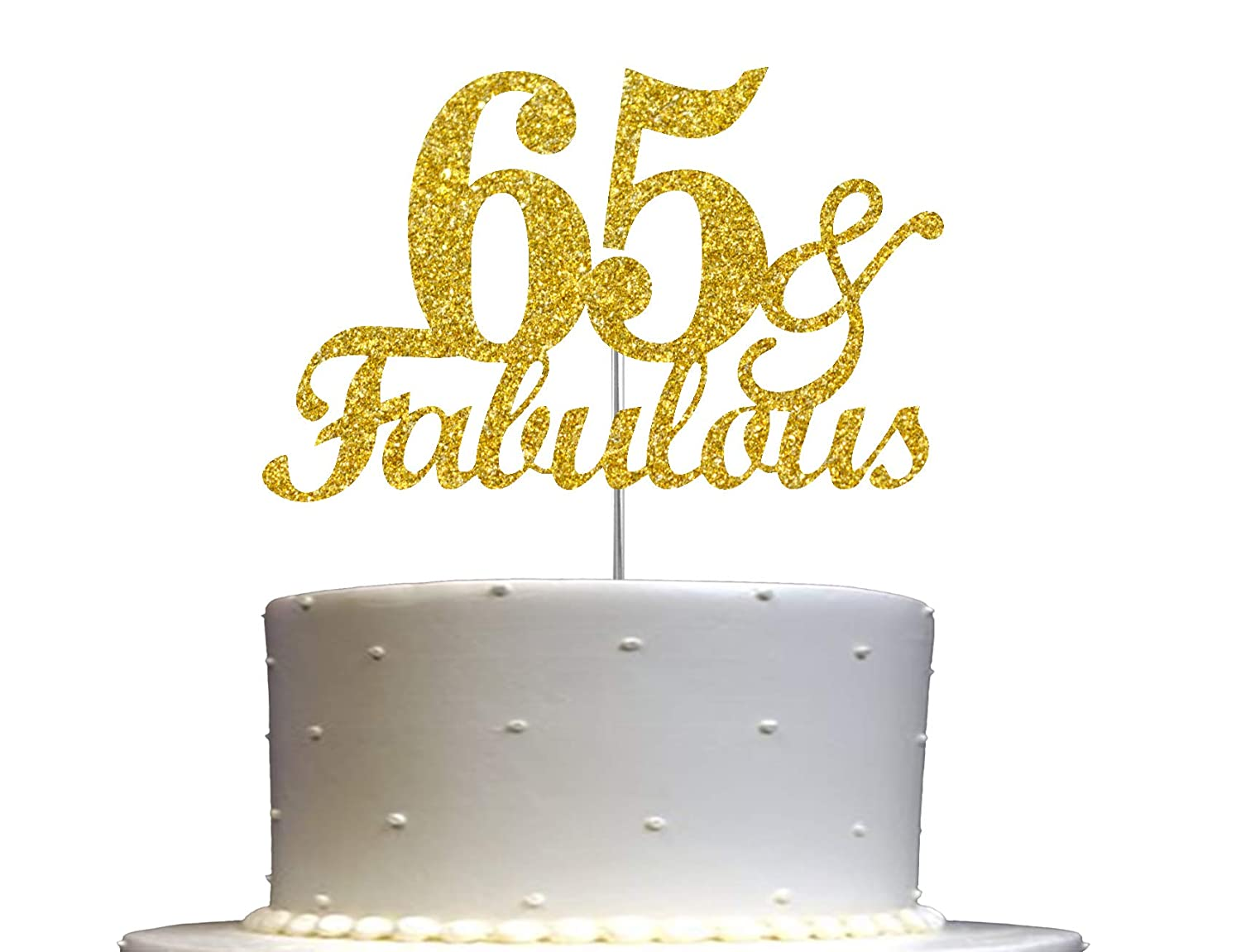 Fabulous & 65 Gold Glitter Cake Topper, 65th Birthday Party Decoration Ideas, Premium Quality, Sturdy Doubled Sided Glitter, Acrylic Stick. Made in USA
