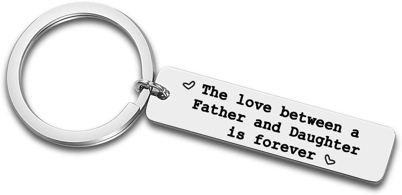 Father's Day Gifts for Dad from Daughter, The Love Between a Father and Daughter is Forever Keychain, Fathers Birthday Gift Key Chain (Father Daughter)
