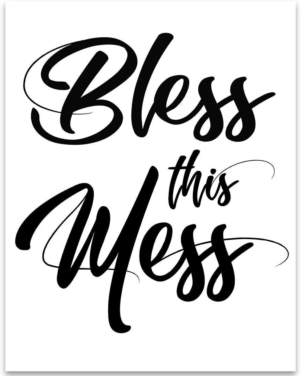 Bless This Mess - 11x14 Unframed Art Print - Great Home Decor Under $15