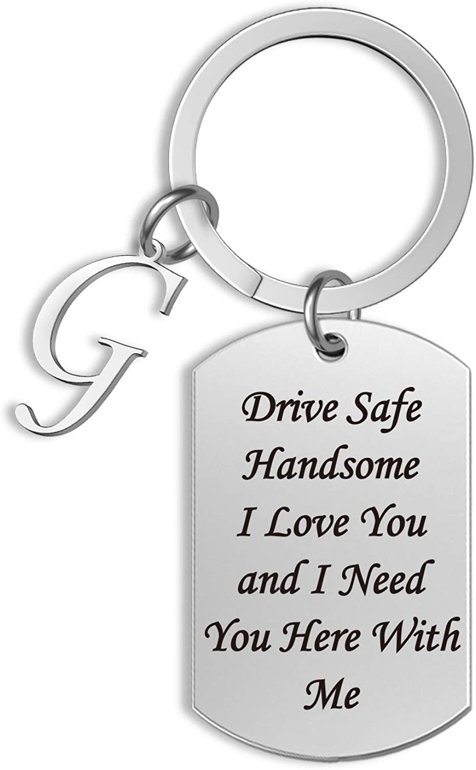 G-Ahora Drive Safe Keychain with Initial Drive Safe I Need You Here with Me Remind Gift for Husband Boyfriend