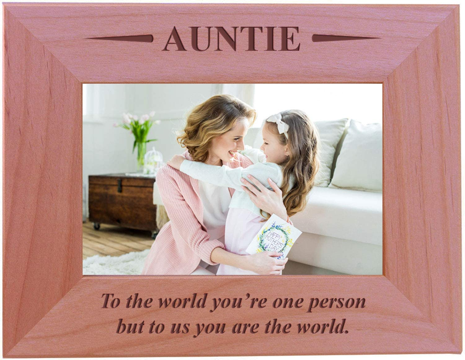 CustomGiftsNow Auntie - to The World You're one Person but to us You are The World - Engraved Wood Picture Frame (4x6 Horizontal)