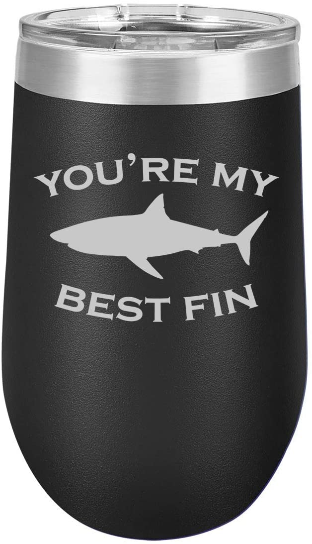 16 oz Double Wall Vacuum Insulated Stainless Steel Stemless Wine Tumbler Glass Coffee Travel Mug With Lid Youre My Best Fin Friend Shark (Black)
