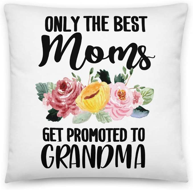 Only The Best Moms Get Promoted to Grandma All-Over Print Basic Pillow | Pregnancy Announcement | Baby Shower | New Grandparents Gift | New Grandma | Proud Nana | Grandma Pillow | Happy Mother's Day