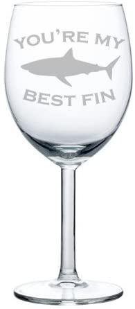 Wine Glass Goblet Best Friend Youre My Best Fin Shark (10 oz)