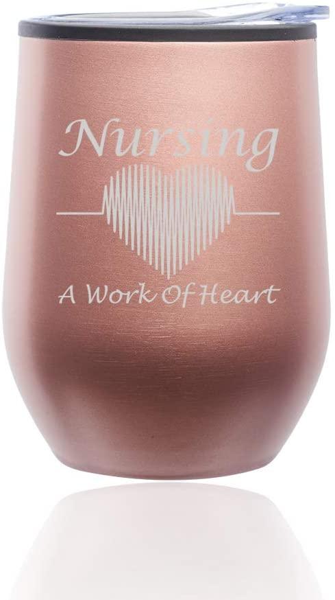 Stemless Wine Tumbler Coffee Travel Mug Glass with Lid Nursing A Work Of Heart Nurse (Rose Gold)