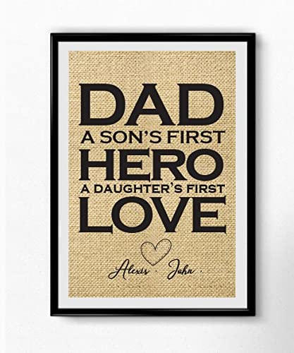 Boston Creative Company Dad A Son's First Hero - A Daughter's First Love - Burlap Prints - Gifts for Dad - Gifts for Him - Dad Gifts - dad Gifts from Daughter#B_Print_86