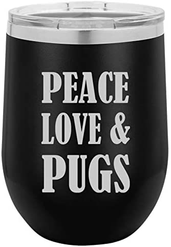 12 oz Double Wall Vacuum Insulated Stainless Steel Stemless Wine Tumbler Glass Coffee Travel Mug With Lid Peace Love & Pugs (Black)