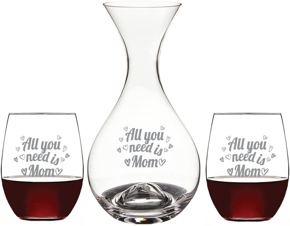 All You Need is Mom Deep Etched Wine Decanter and 15-ounce Stemless Wine Glass (Set of 3)