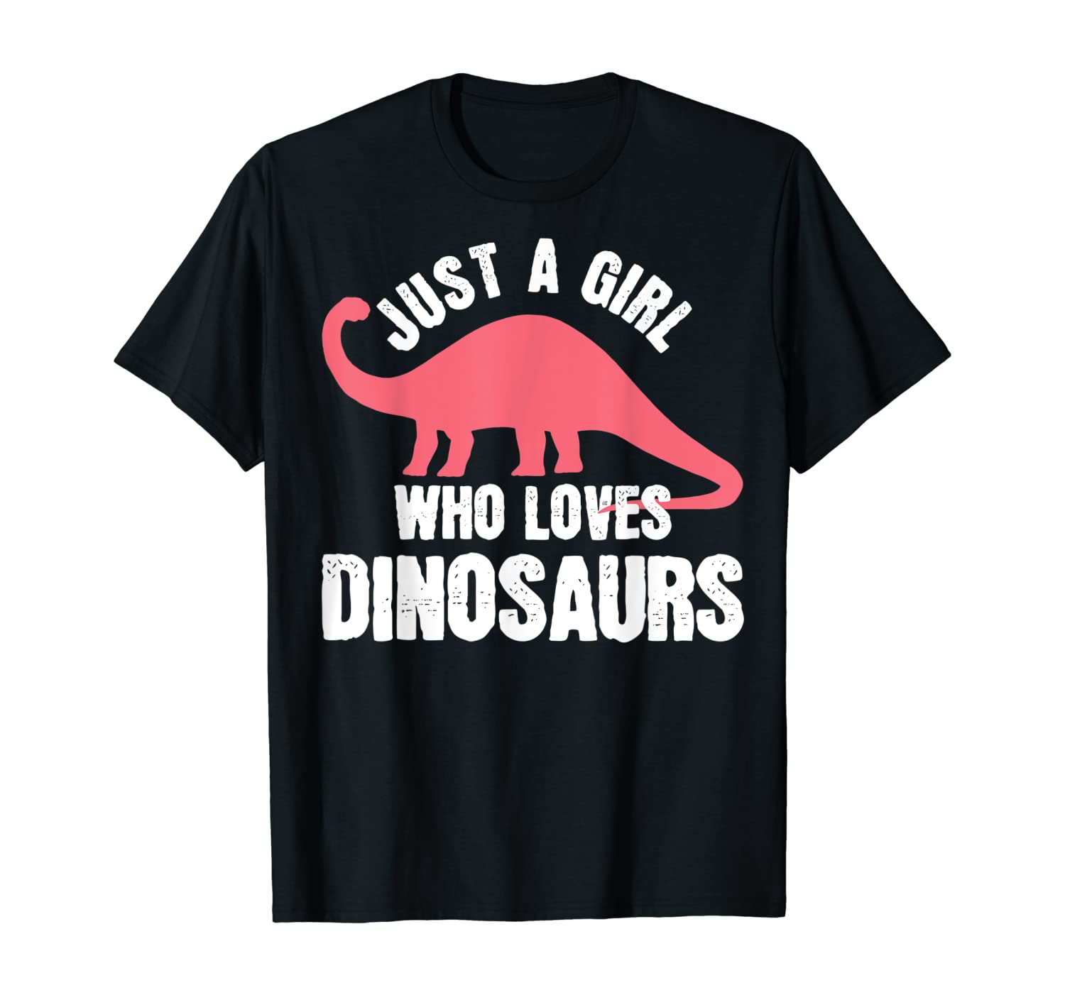 Just A Girl Who Loves Dinosaurs T-Shirt
