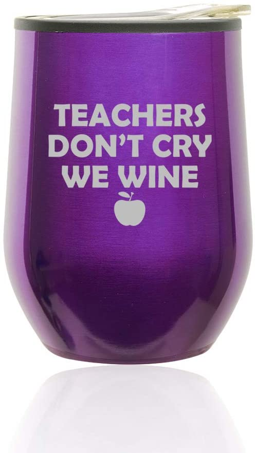 Stemless Wine Tumbler Coffee Travel Mug Glass with Lid Teachers Don't Cry We Wine (Royal Purple)