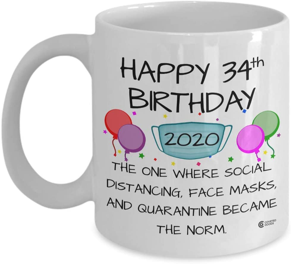 Happy 34th Birthday Mug 2020, the One Where Social Distancing, Face Masks, and Quarantine Became the Norm, 34 Year Old Birthday Coffee Mug for Men Women