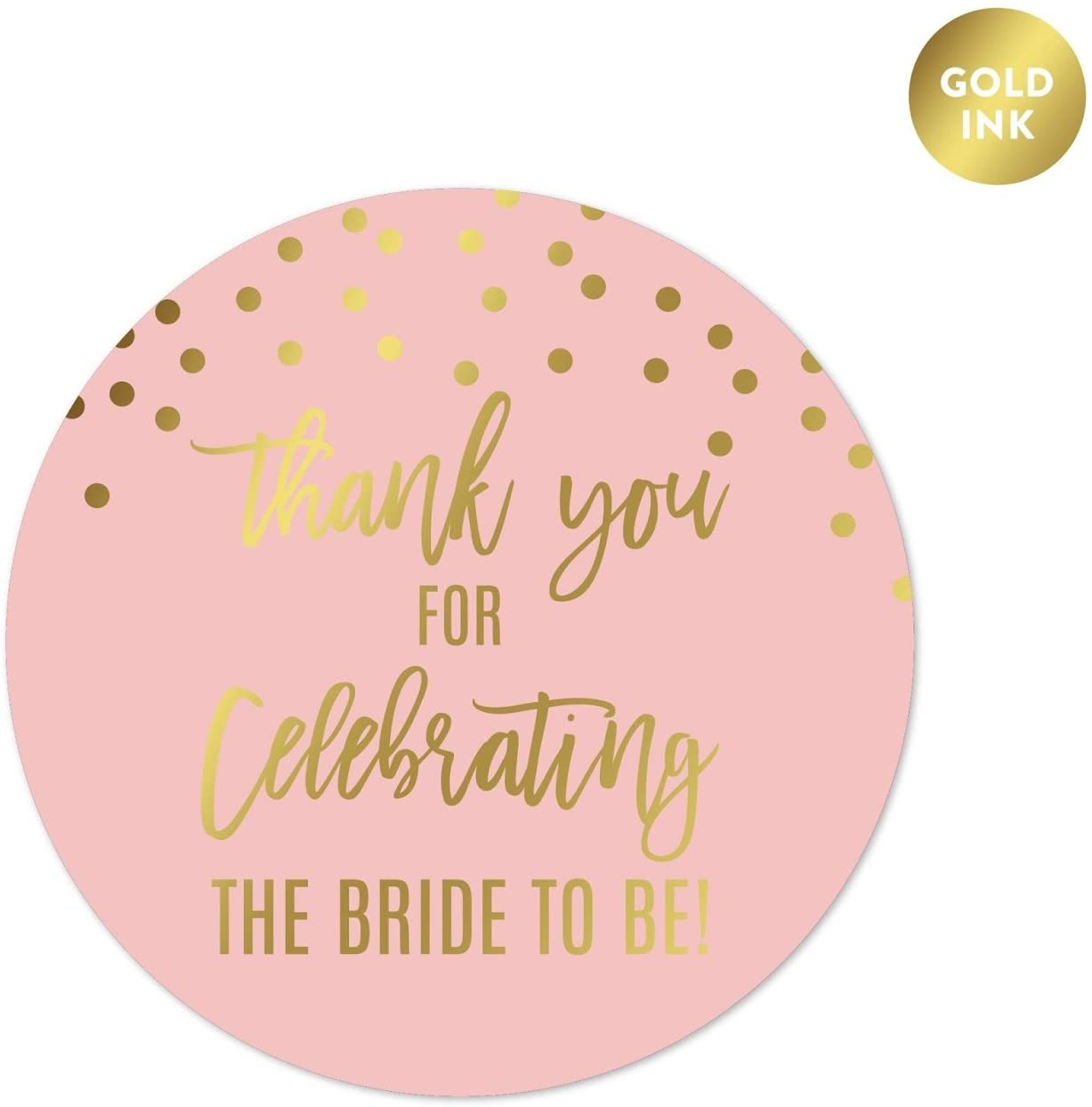 Andaz Press Blush Pink and Metallic Gold Confetti Polka Dots Bachelorette Party Bridal Shower Collection, Round Circle Label Stickers, Thank You for Celebrating The Bride to Be!, 40-Pack