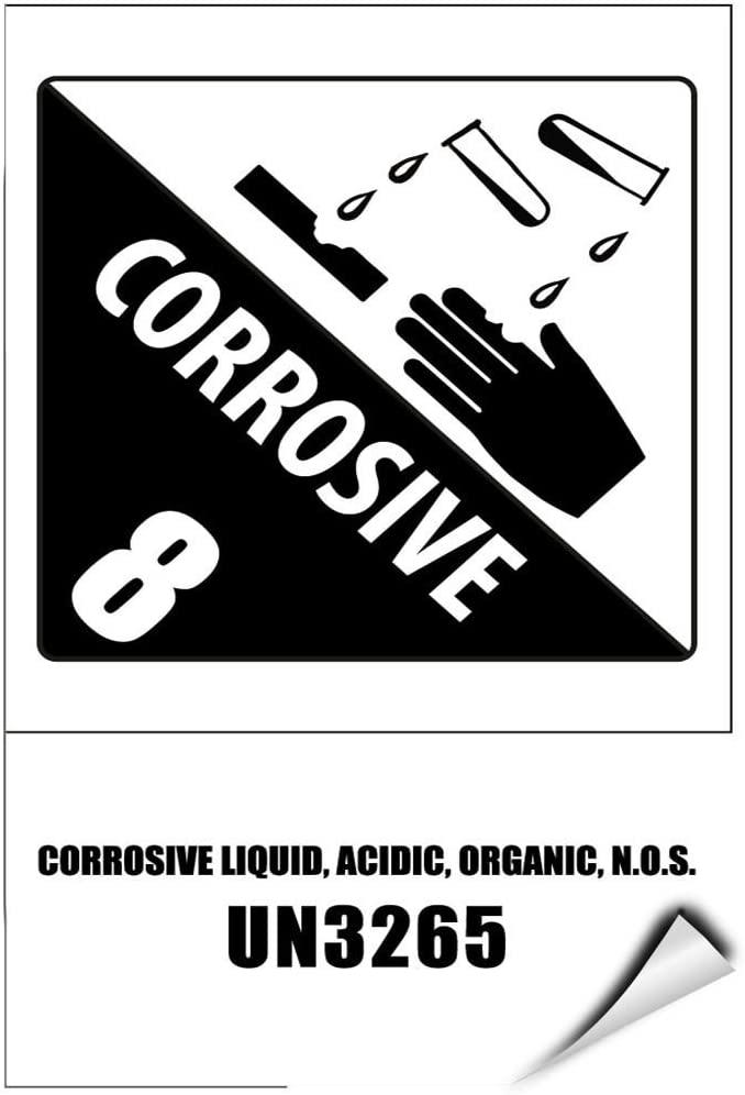 Corrosive 8 Corrosive Liquid, Acidic, Organic, N.O.S. Un3265 LABEL DECAL STICKER Sticks to Any Surface