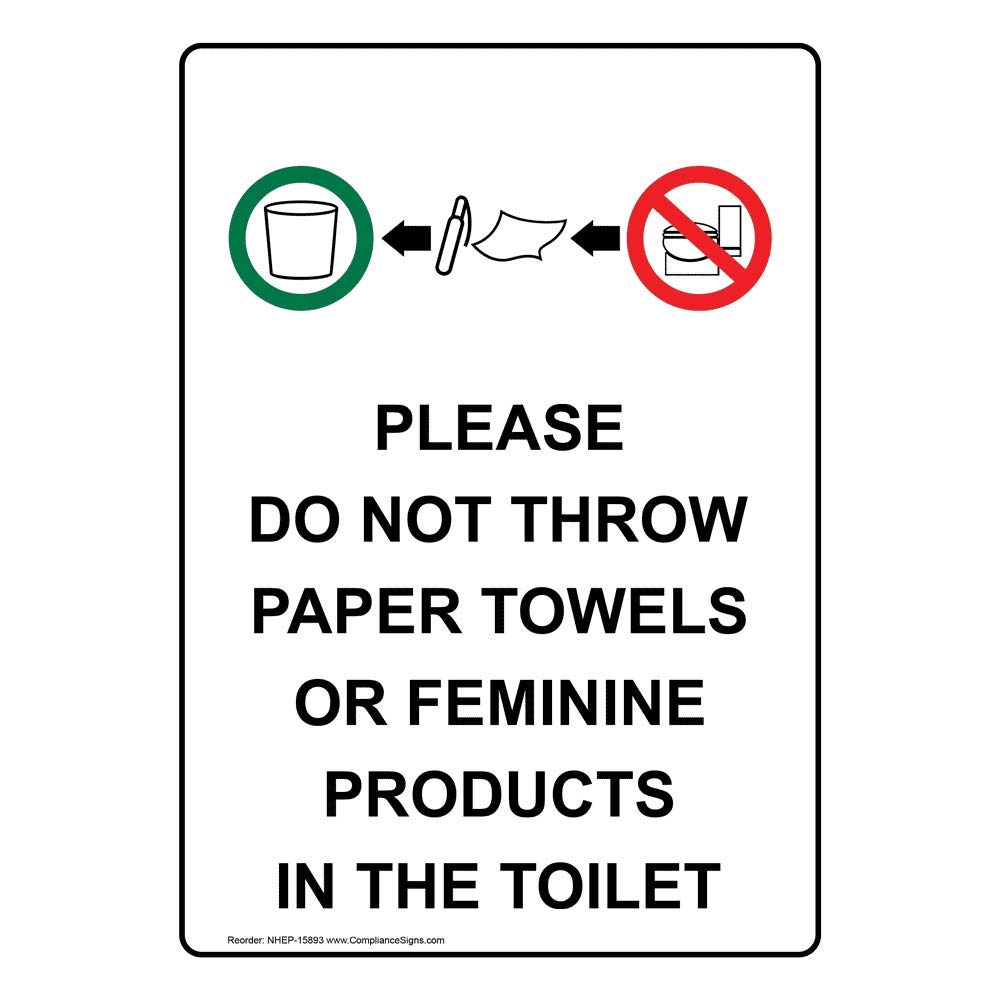 Vertical Please Do Not Throw Paper Towels Or Feminine Products in The Toilet Label Decal, 5x3.5 in. 4-Pack Vinyl for Restrooms by ComplianceSigns