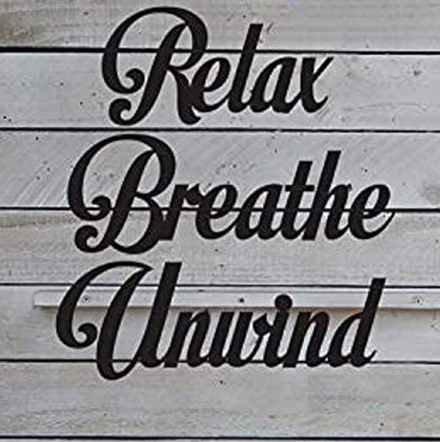 EvyAnn Designs Relax Breath Unwind Metal Sign, Metal Art, Bathroom Decor, Outdoor Wall Art, Spa Signs, Business Metal Sign, Indoor, Relax Deco
