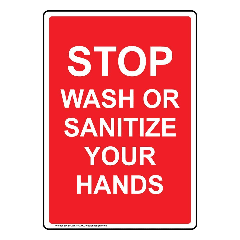 Vertical Stop Wash Or Sanitize Your Hands Sign, 10x7 in. Plastic for Handwashing by ComplianceSigns