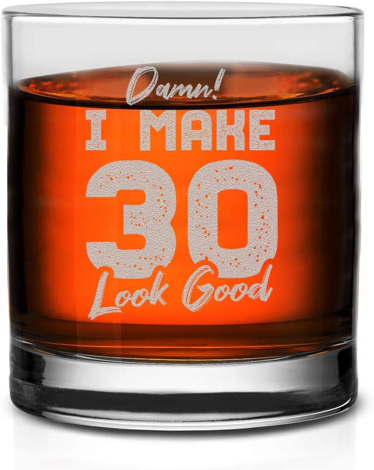 Veracco Damn I Make 30 Look Good Whiskey Glass FunnyGift For Someone Who Loves Drinking Bachelor Party Favors (Clear, Glass)