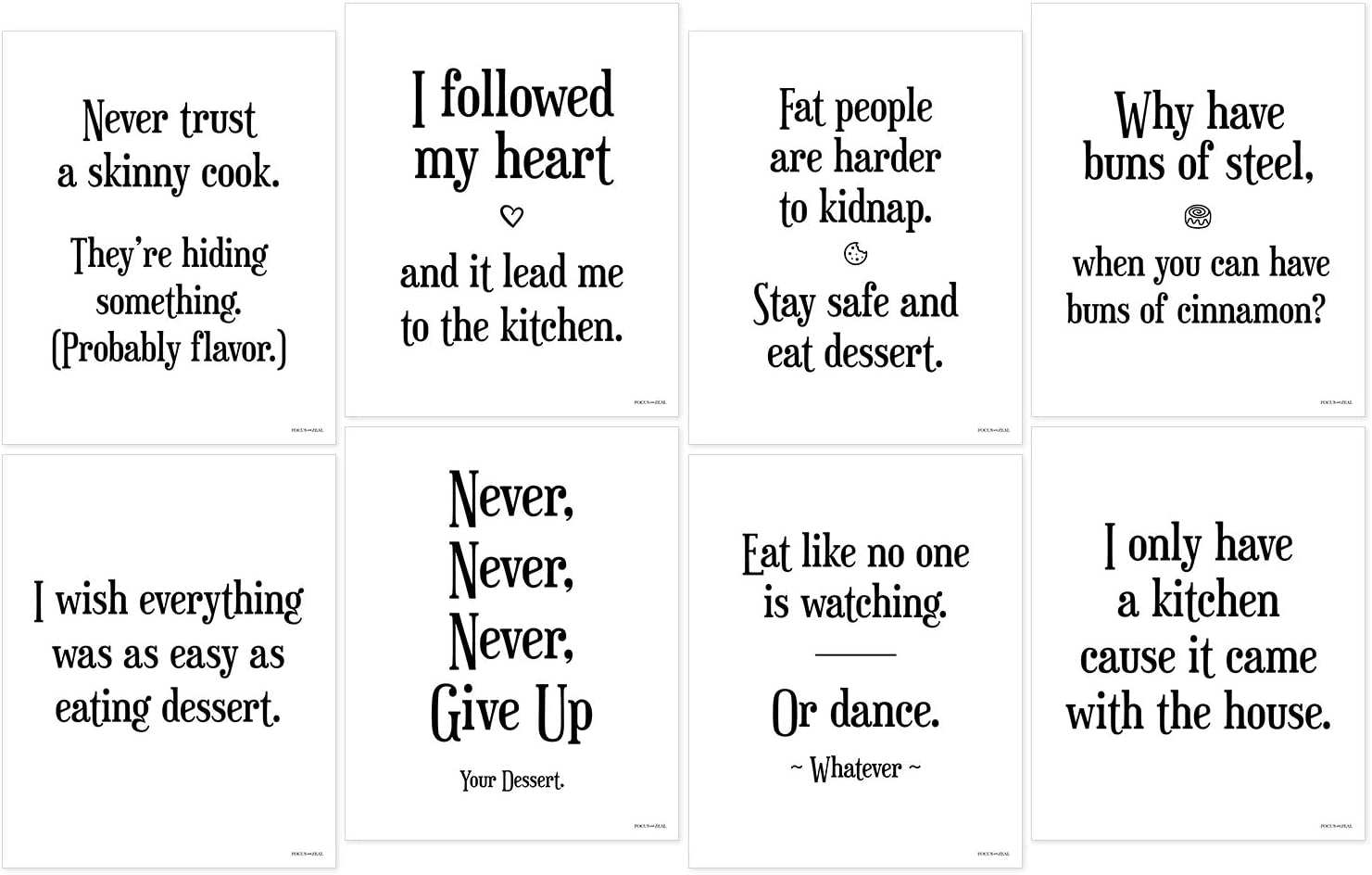 Focus and Zeal Funny Kitchen Art 8 Pack - 8 Different Hilarious Quotes on 8