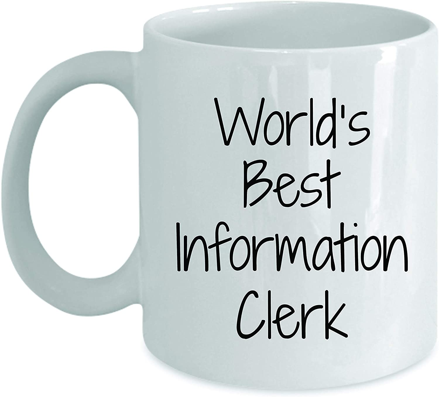 Gift For Information Clerk - World's Best - Fun Novelty Gifts Idea Coffee Tea Cup Funny Presents Birthday Christmas Anniversary Thank You Appreciation 11oz White Mug