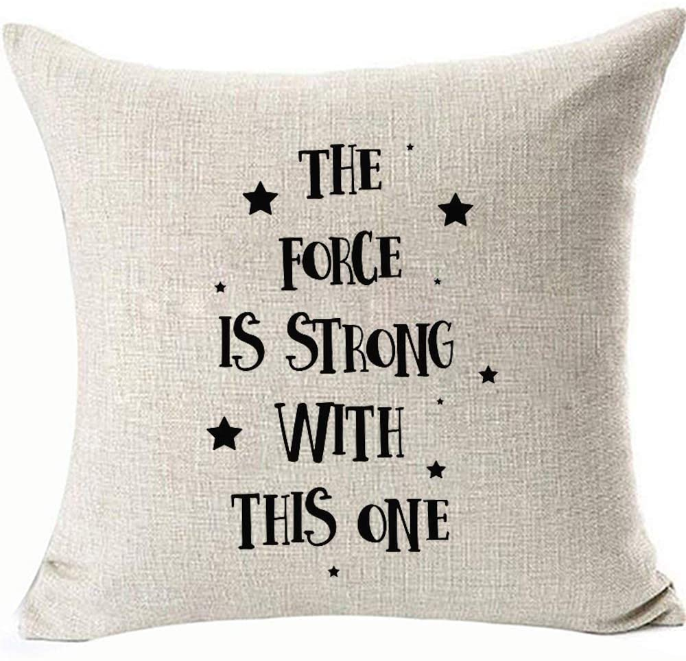 HomeTow Funny Baby Nursery DecorativesThrow Pillow Covers The Force is Strong with This One Pillowcases for Chair Sofa ChairLinen Removable Two Side Color: The Force is Strong with This One