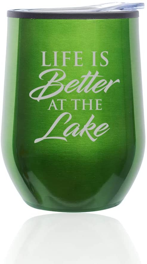 Stemless Wine Tumbler Coffee Travel Mug Glass with Lid Life Is Better By The Lake (Green)