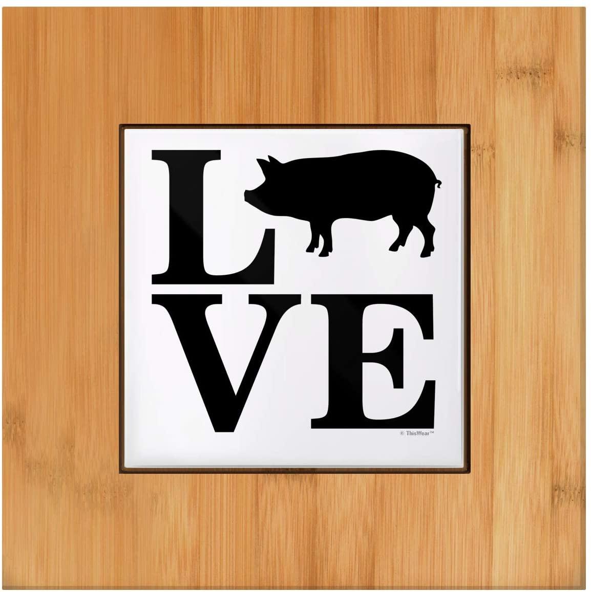 Pig Kitchen Decor LOVE Pig Farmhouse Decor Pig Themed Gifts Barnyard Animal Tile and Wood Trivet