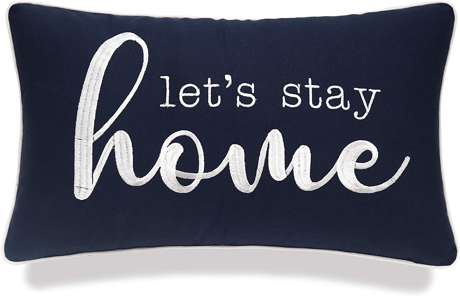 YugTex Let's Stay Home Sentiment Decorative Embroidered Lumbar Accent Throw Pillow Cover -12
