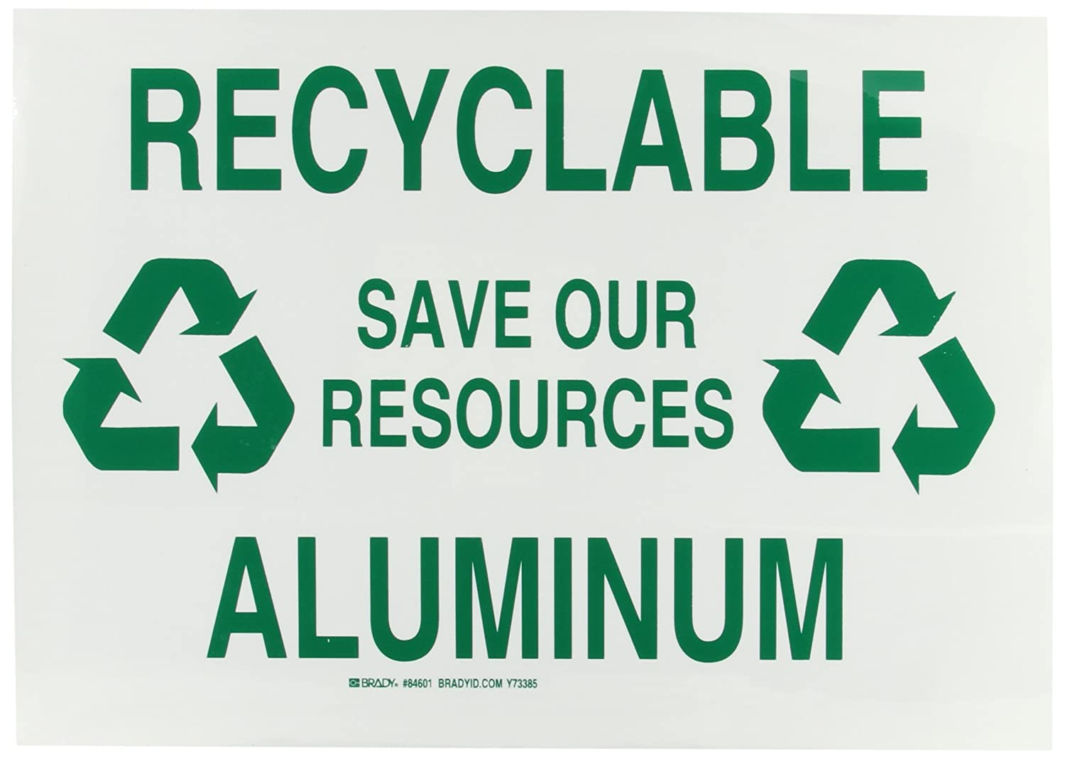Brady 84601 Self Sticking Polyester Recycle & Environment Sign, 10