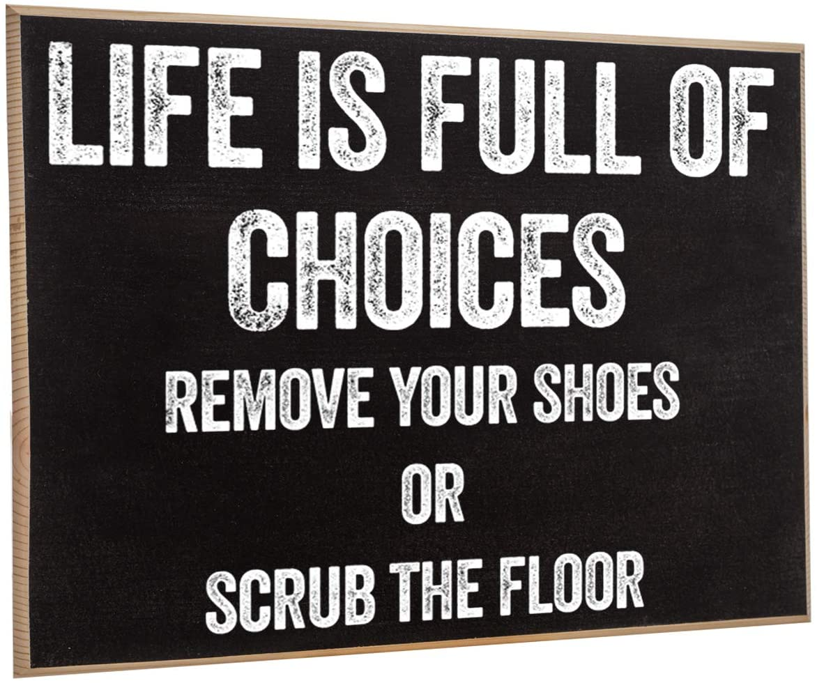Life is Full of Choices - Rustic Wooden Sign - Makes a Great Funny Gift Under $15!
