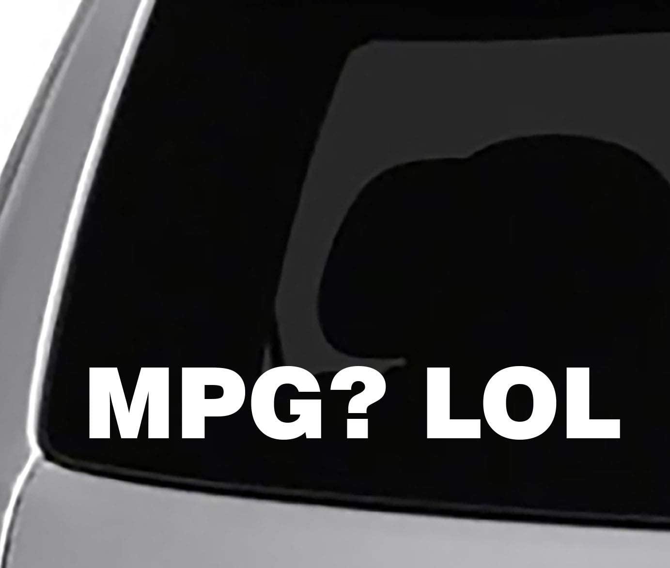 Seek Racing MPG LOL Decal CAR Truck Window Bumper Sticker Funny Joke Gas Guzzler