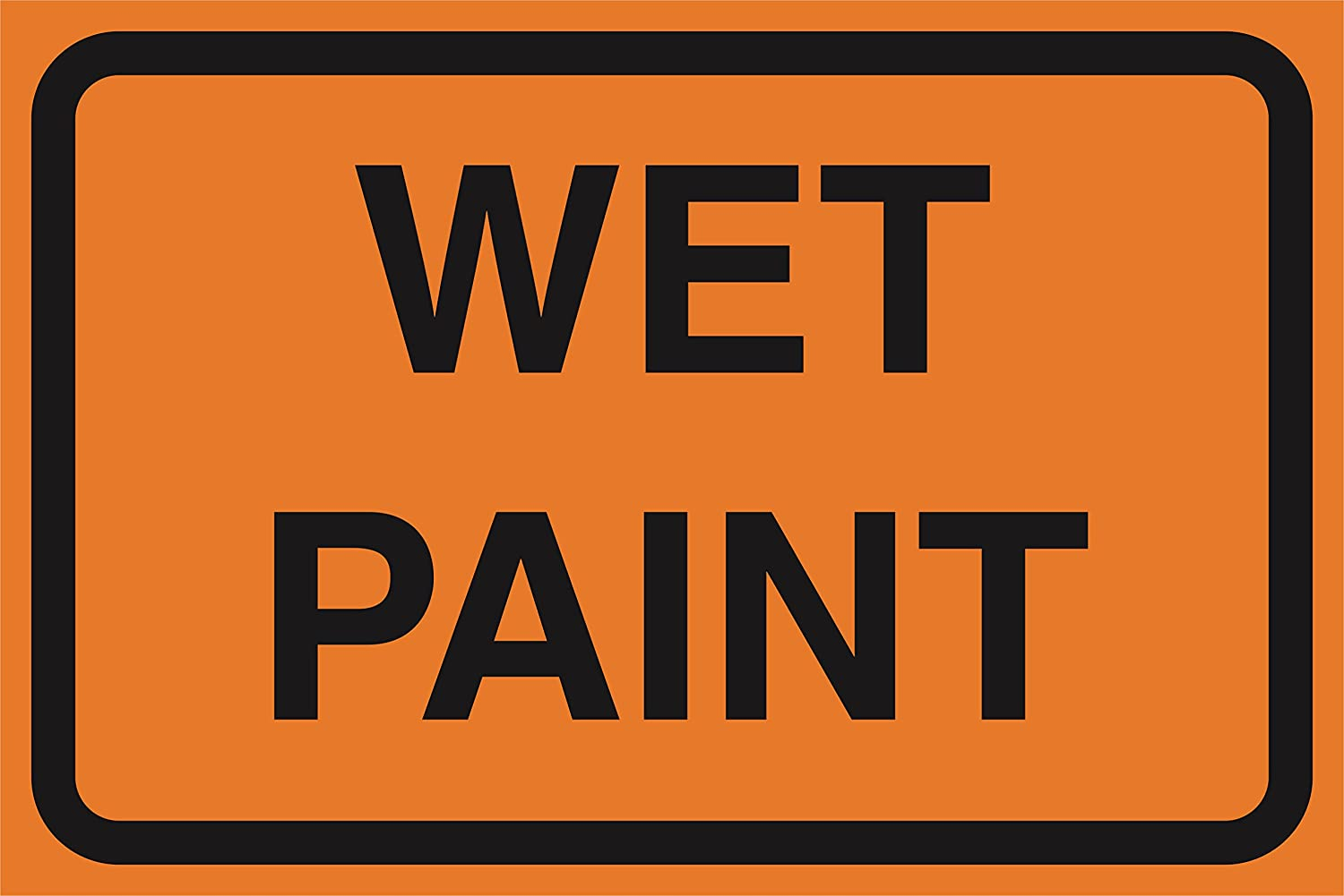 Wet Paint Orange Road Street Construction Area Work Zone Safety Notice Warning Business Signs Commercial Metal Aluminum Sign