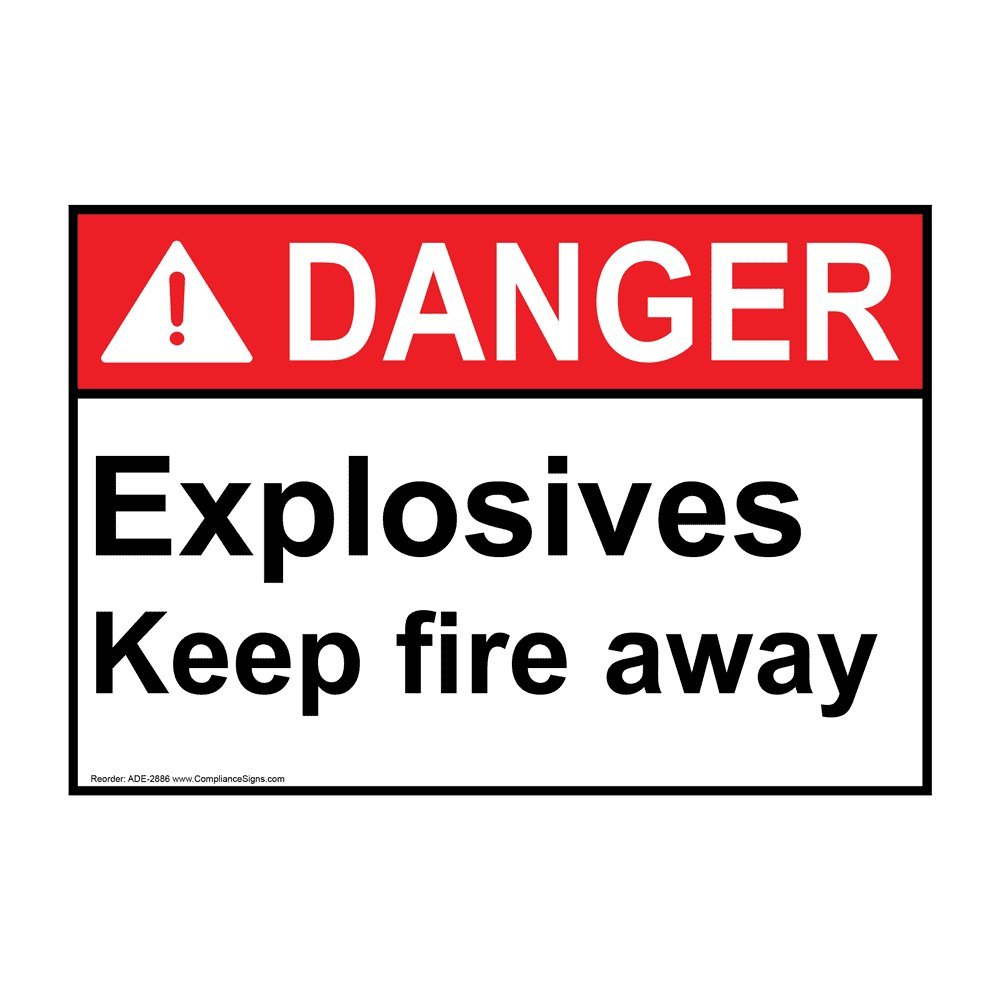 Danger Explosives Keep Fire Away ANSI Safety Label Sticker Decal, 10x7 in. Vinyl for Hazmat by ComplianceSigns
