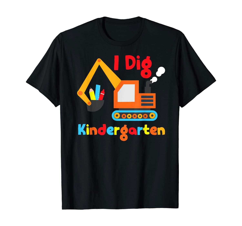 I Dig Kindergarten Dump Truck Back to School Shirt For Kids T-Shirt