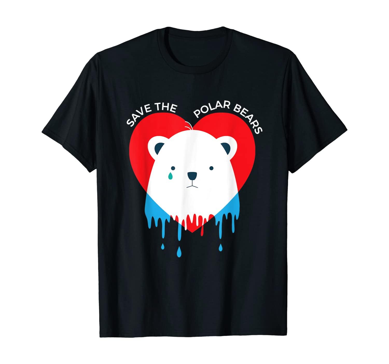 Save the Polar Bears Ice Animal Bear Funny Gift T-Shirt