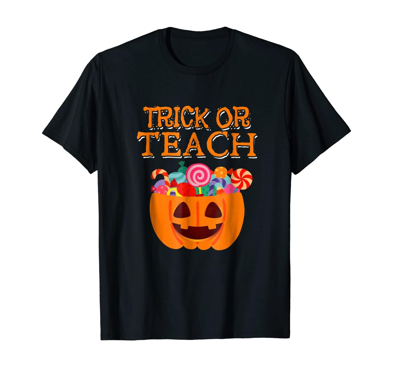 Trick or Teach Teacher Halloween Funny and Scary Shirt