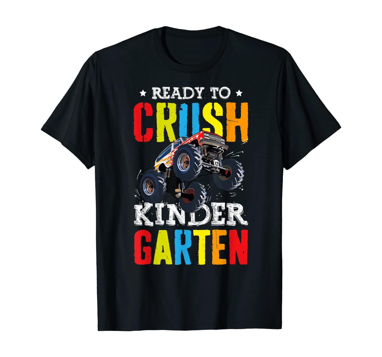 Ready To Crush Kindergarten Monster Truck Back To School T-Shirt