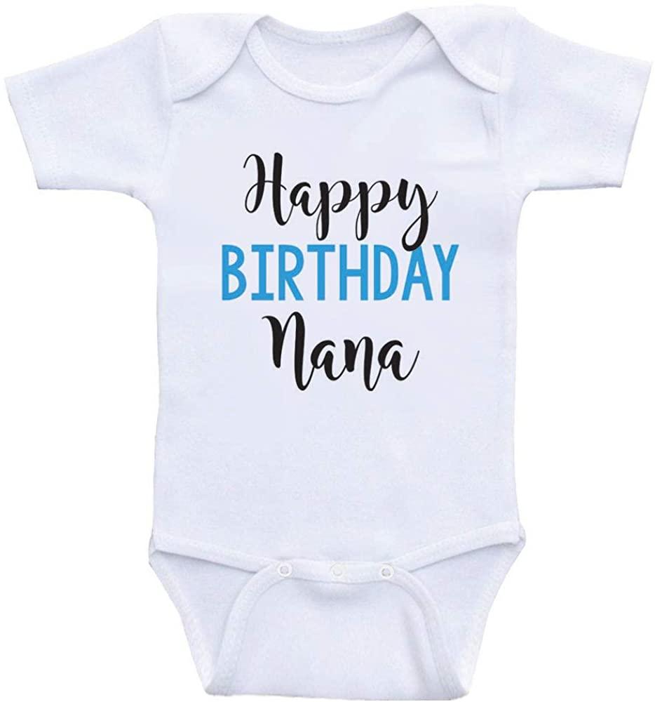 Baby Birthday Clothes Happy Birthday Nana Birthday Baby Shirts