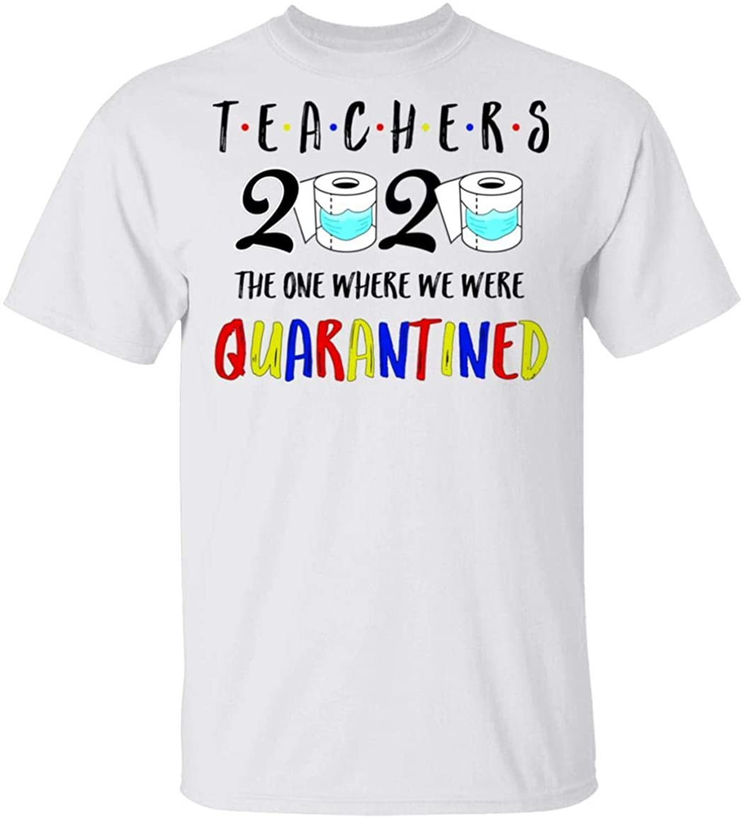 TeesReal Teacher The One Where They were Quarantined 2020 Shirt Short Sleeve Tee