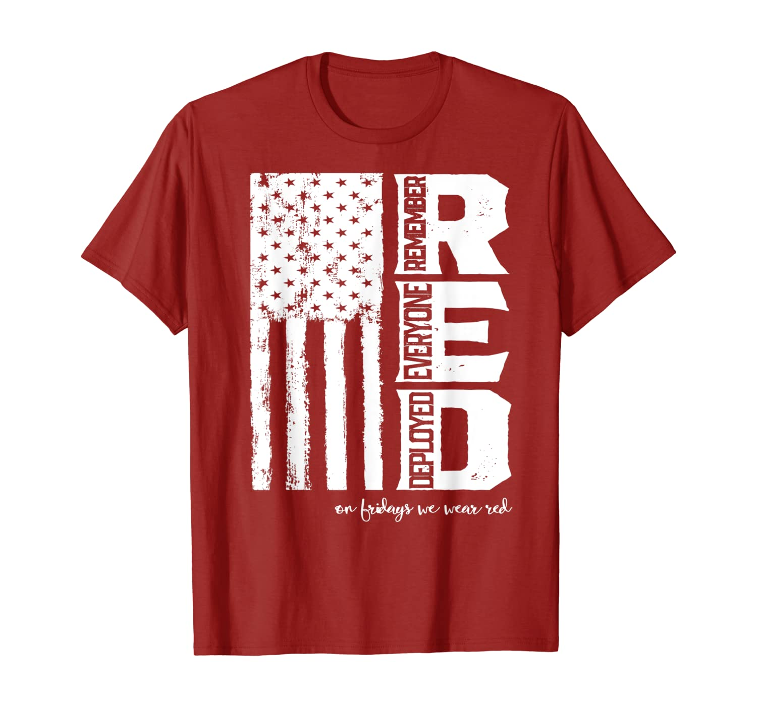 Remember Everyone Deployed Shirt Flag Red Friday Military T-Shirt