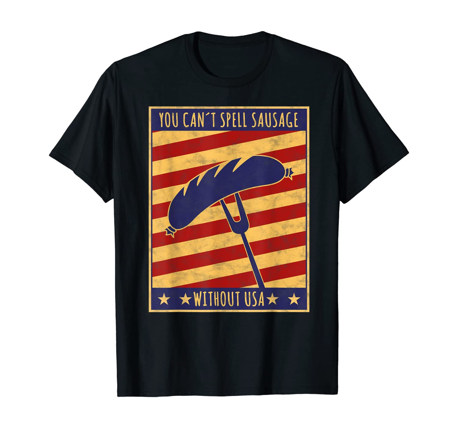 Retro Poster You Can't Spell Sausage Without USA T-shirt