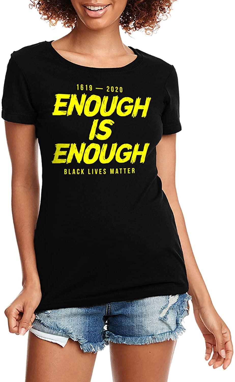 Enough is Enough Black Lives Matter Ladies T-Shirt