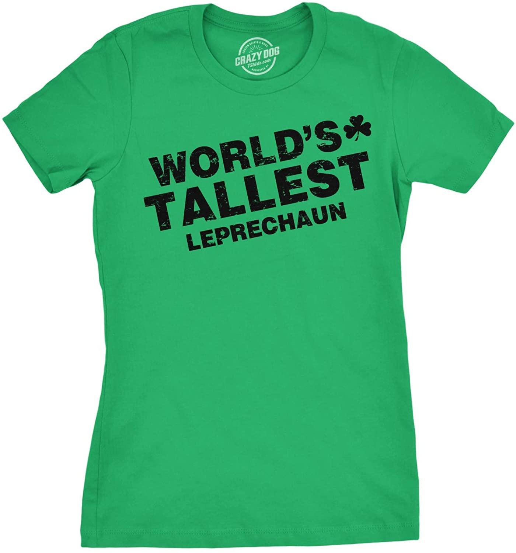 Womens Worlds Tallest Leprechaun T Shirt Funny Cute Saint Patricks Girls Shirt