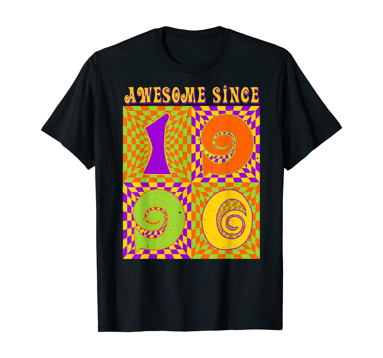 Psychedelic Birthday 1990 30th Birthday Gift 30 Year Old T-Shirt