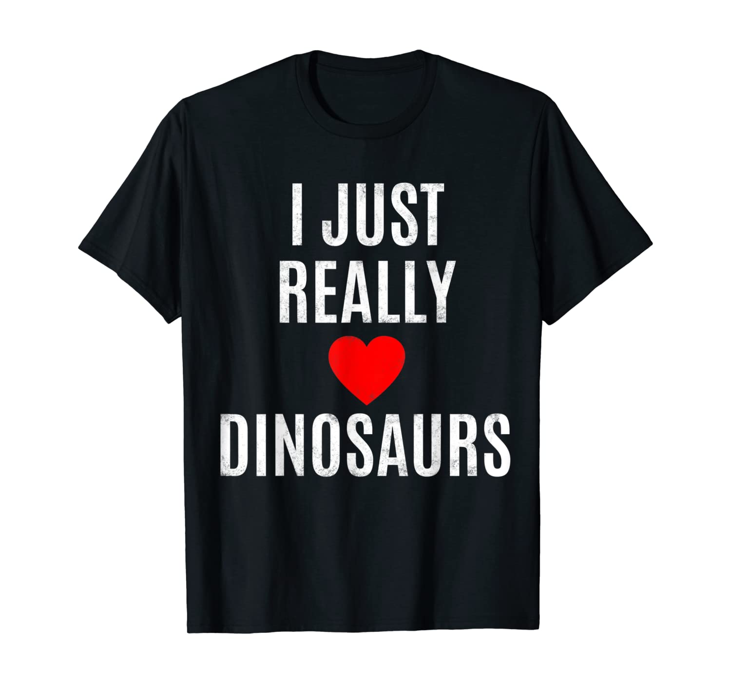 I Just Really Love Dinosaurs Gift For Lovers Fans Red Heart T-Shirt